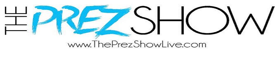 ThePrezShow