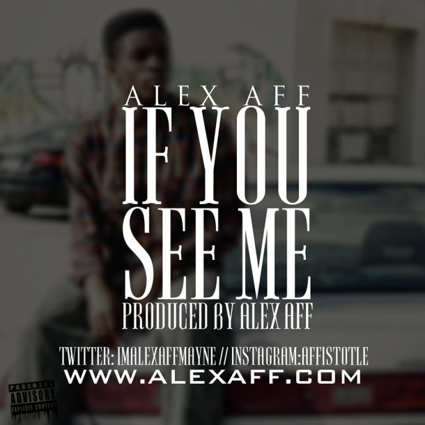 Alex-Aff---If-You-See-Me-(Artwork)