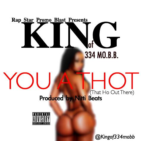 Audio: KING (334 MO.B.B.) : You A Thot (Prod. By Nitti Beatz)