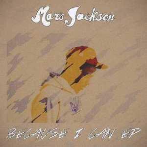 mars-jackson-because-i-can-ep